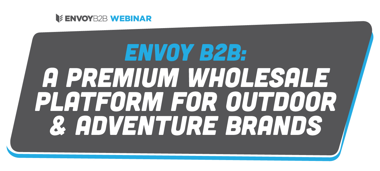 A Premium Wholesale Platform for Outdoor & Adventure Brands