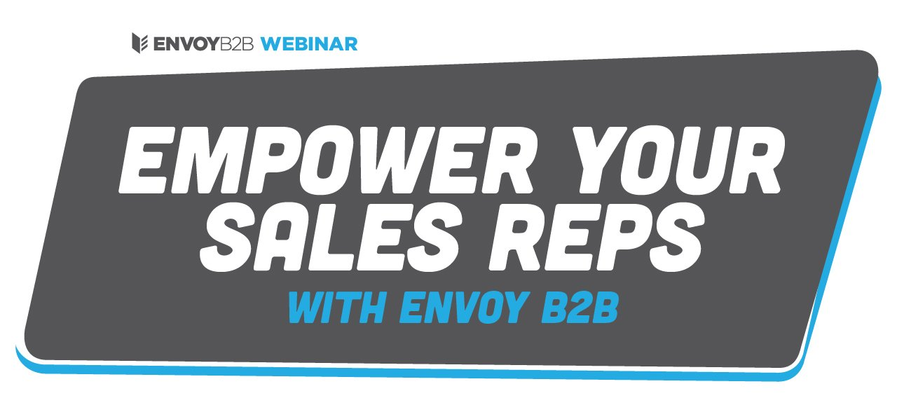 Empower Your Sales Reps Webinar Video